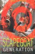 The Scapegoat Generation: America's War on Adolescents