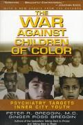 War Against Children of Color Psychiatry Targets Inner-City Youth