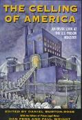 Celling of America An Inside Look at the U.S. Prison Industry