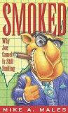 Smoked: Why Joe Camel is Still Smiling (Read & Resist Series)