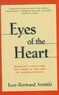 Eyes of the Heart Seeking a Path for the Poor in the Age of Globalization