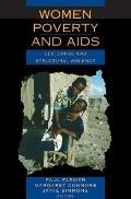 Women, Poverty And AIDS Sex, Drugs And Structural Violence