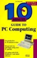 10 Minute Guide to PC Computing - Joe Kraynak - Paperback