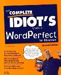 Complete Idiot's Guide to WordPerfect for Windows 6.1