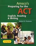 Amsco's Preparing for the ACT English, Reading and Writing