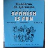 Spanish is Fun: Book 1 Cuaderno de ejercicios (Spanish Edition)