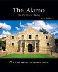 Alamo The Fight over Texas