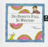 Do Donuts Fall in the Winter? Learn about Winter (Reading, Rhymes & Riddles; Seasons)