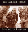 Tuskegee Airmen African-American Pilots of World War II
