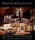 Harlem Renaissance:A Celebration of Creativity A Celebration of Creativity