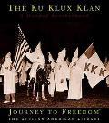 Ku Klux Klan A Hooded Brotherhood
