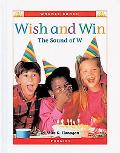 Wish and Win The Sound of W