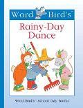 Word Bird's Rainy-Day Dance