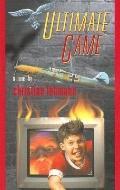 Ultimate Game A Novel
