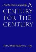 Century for the Century Fine Printed Books from 1900 to 1999