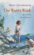 Worry Week A Novel