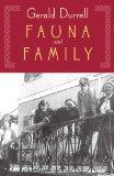 Fauna & Family: An Adventure of the Durrell Family of Corfu