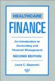 Healthcare Finance: An Introduction to Accounting and Financial Management (2nd Edition)