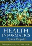 Health Informatics: A Systems Perspective