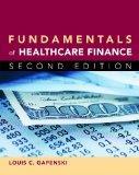 Fundamentals of Healthcare Finance, Second Edition