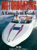 Motorboating: A Complete Guide