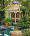 Home Magazine Outdoor Living with Style