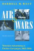 Air Wars: Television Advertising in Election Campaigns, 1952-2000