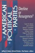 American Political Parties Decline or Resurgence?