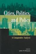 Cities, Politics, and Policy A Comparative Analysis