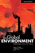 Global Environment Institutions, Law, and Policy