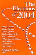 Elections of 2004 - Michael Nelson - Paperback