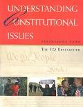 Understanding Constitutional Issues Selections from The Cq Researcher