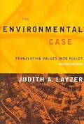 Environmental Case Translating Values into Policy