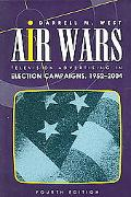 Air Wars Television Advertising In Election Campaigns 1952-2004