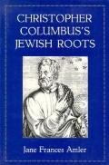 Christopher Columbus's Jewish Roots
