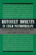 Difficult Moments in Child Psychotherp.