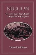 Niggun Stories Behind the Chasidic Songs That Inspire Jews