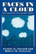 Faces in a Cloud Intersubjectivity in Personality Theory