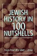Jewish History in One Hundred Nutshells