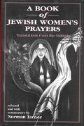 Book of Jewish Women's Prayers: Translations from the Yiddish