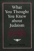 What You Thought You Knew About Judaism 341 Common Misconceptions About Jewish Life