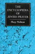 Encyclopedia of Jewish Prayer Ashkenazic and Sephardic Rites