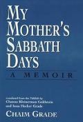 My Mother's Sabbath Days A Memoir