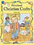Preschool Christian Crafts: Bible Based Activities That Every Christian Educator Will Treasu...