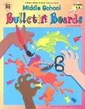 Middle School Bulletin Boards (Grades 5-8)
