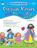 Christian Virtues Made Fun And Easy!, Preschool - Kindergarten