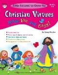 Christian Virtues Made Fun And Easy!, Grades 5 - 6