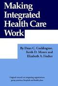 Making Integrated Health Care Work the Analysis Coop Title