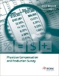 Physician Compensation and Production Survey: 2007 Report Based on 2006 Data