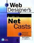Web Designer's Guide to Netcasts & Chats